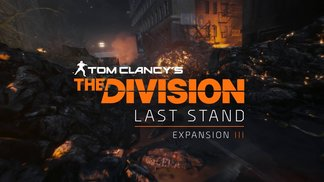 "The Division - DLC ""The Last Stand"""