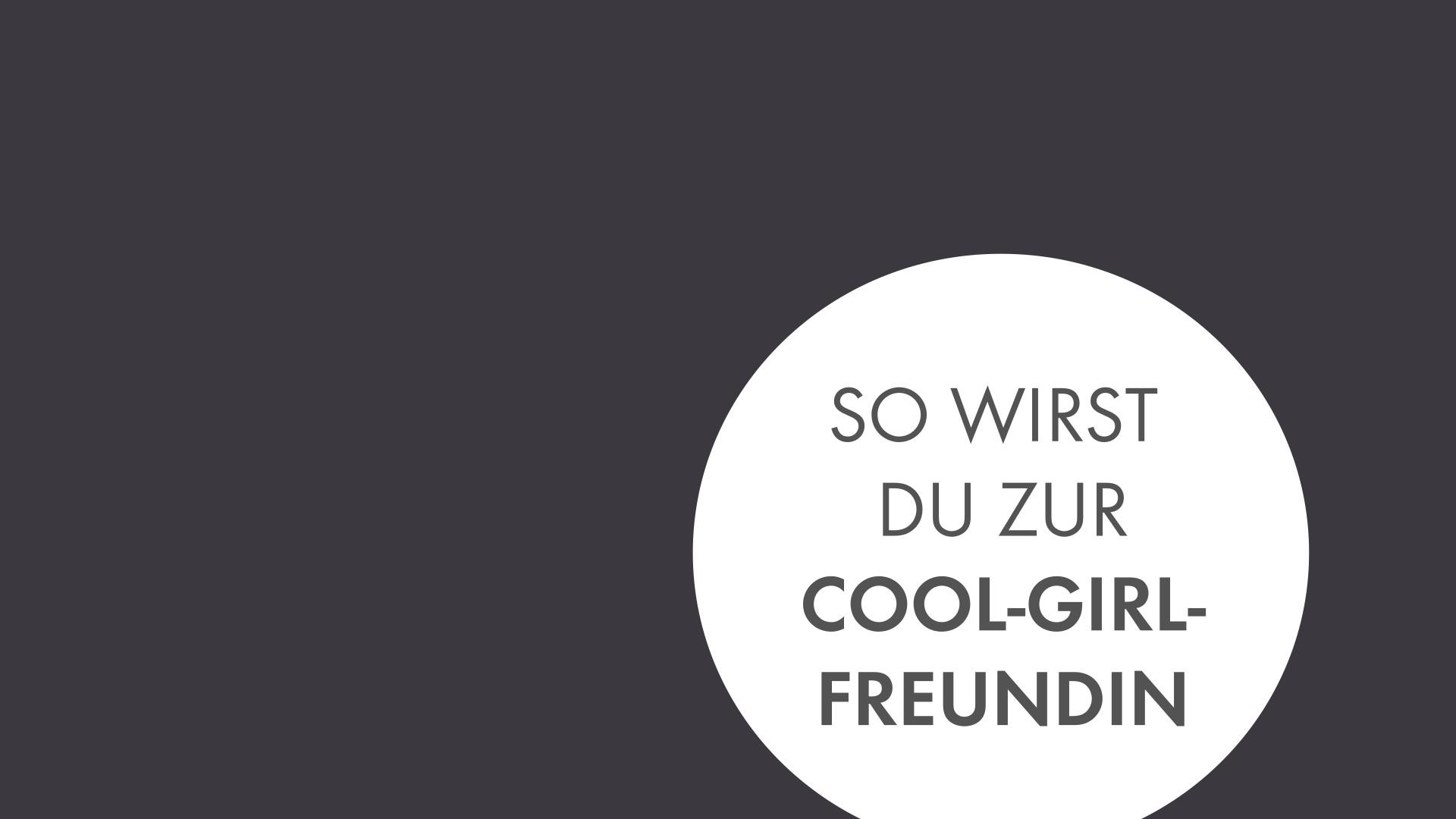 So wirst du zur Cool-Girl-Freundin_EL.mp4: image 0