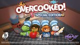Overcooked: Special Edition - Trailer