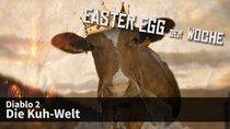 Easter Egg der Woche #5: Die Kuh-Welt in Diablo 2