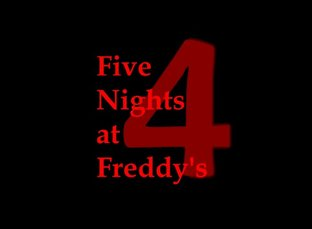 Five Nights at Freddy s 4 Trailer